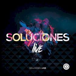 Soluciones Live - Creo En Ti (En Vivo) [feat. Julio Melgar & Marcela Gandara]