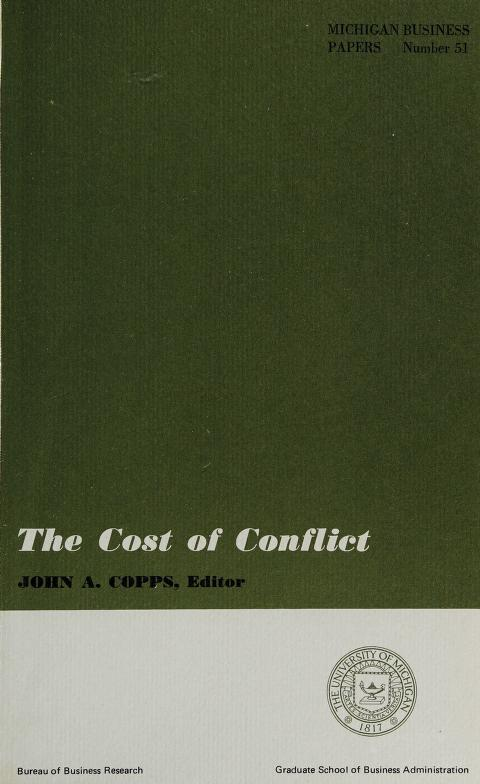 The Cost of conflict by John A. Copps, editor.