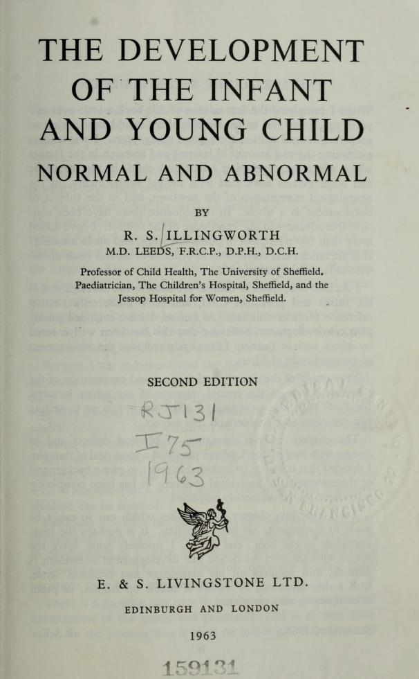 The development of the infant and young child by Ronald S. Illingworth