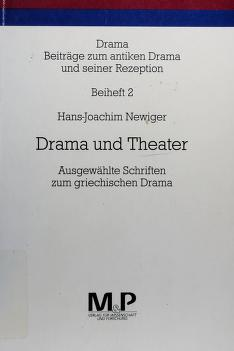 Cover of: Drama und Theater | Hans-Joachim Newiger