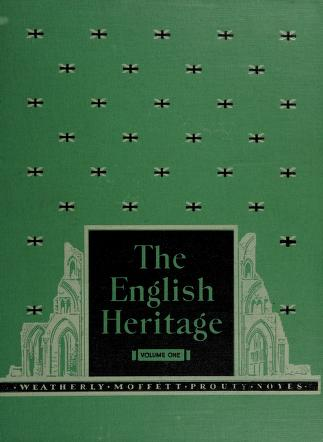 Cover of: The English heritage | Edward H. Weatherly