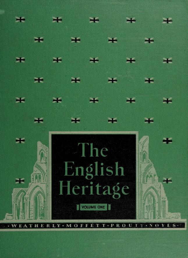 The English heritage by Edward H. Weatherly