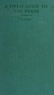Cover of: A field guide to the ferns and their related families of northeastern and central North America | Cobb, Boughton.