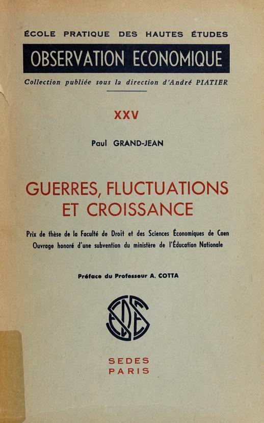 Guerres, fluctuations et croissance by Paul Grandjean