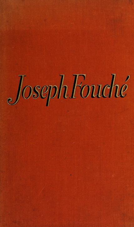 Joseph Fouché by Stefan Zweig
