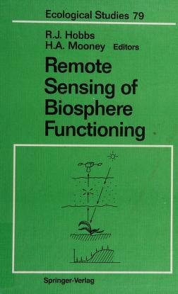 Cover of: Remote sensing of biosphere functioning | edited by RichardJ. Hobbs and Harold A. Mooney..
