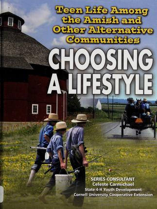 Cover of: Teen life among the Amish and other alternative communities | David Hunter